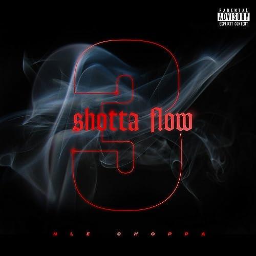 Shotta Flow 3 Explicit By Nle Choppa On Amazon Music Amazon Com