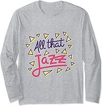 All That Jazz Cool Music Design Long Sleeve T-Shirt