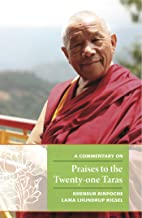 A Commentary on Praises to the Twenty-one Taras (English Edition)