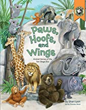 Paws, Hoofs, and Wings: Animal Heroes of the San Diego Zoo