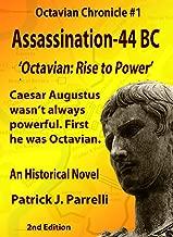 #1 Assassination - 44 BC (The Octavian Chronicles) (English Edition)