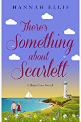 There's Something about Scarlett (Hope Cove Book 8) Kindle Edition