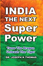 India the next Super Power (English Edition)