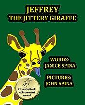 Jeffrey the Jittery Giraffe (English Edition)