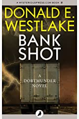 Bank Shot (The Dortmunder Novels Book 2) Kindle Edition