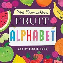 Mrs. Peanuckle's Fruit Alphabet: Mrs. Peanuckle's Alphabet Series