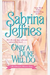 Only a Duke Will Do (The School for Heiresses Book 2) Kindle Edition