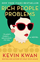 Cover image of Rich People Problems by Kevin Kwan