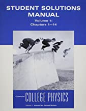 Student Solutions Manual for Essential College Physics, Volume 1