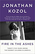 Best jonathan kozol fire in the ashes Reviews