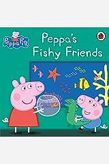 Peppa Pig: Peppa's Fishy Friends Kindle Edition