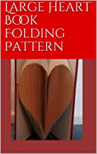 Large Heart Book Folding Pattern