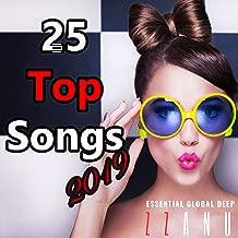 25 Top Songs 2019 (Essential Global Deep)