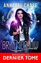 Pressée par le temps: Bryn Morrow, T3