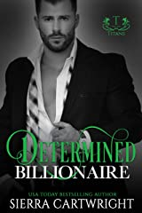 Determined Billionaire (Titans Book 4) Kindle Edition