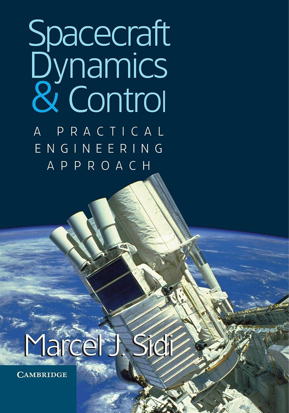 間接的統治可能吸収剤Spacecraft Dynamics and Control: A Practical Engineering Approach (Cambridge Aerospace Series)