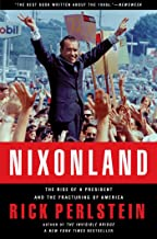 Nixonland: The Rise of a President and the Fracturing of America PDF