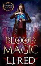 Blood Magic (Starlight Witches Book 1)