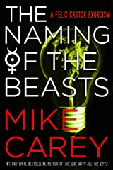 The Naming of the Beasts (Felix Castor Book 5) Kindle Edition
