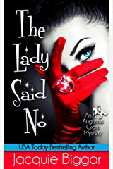 The Lady Said No: An Augustus Grant Mystery- Book 1 Kindle Edition