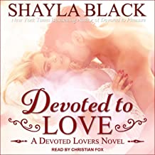 Devoted to Love: Devoted Lovers Series, Book 2