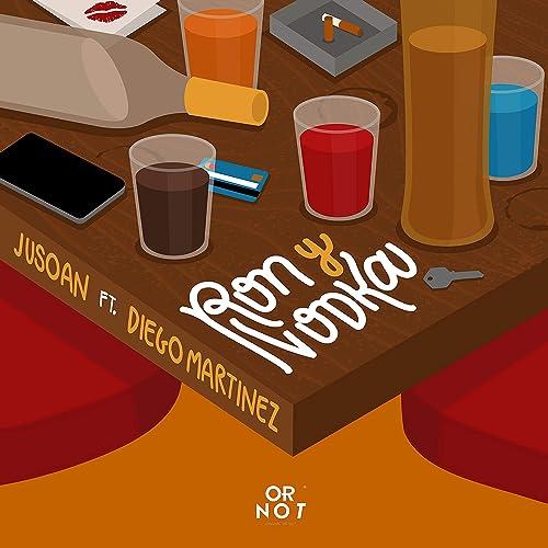 Ron y Vodka (feat. Diego Martinez) de Jusoan en Amazon Music ...