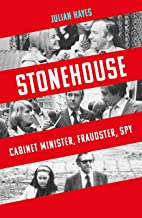 Stonehouse: Cabinet Minister, Fraudster, Spy (English Edition)