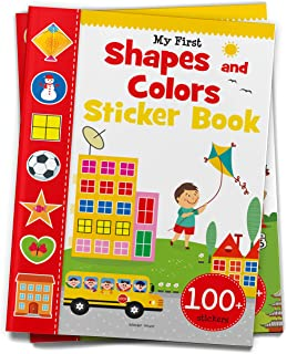 My First Shapes and Colours Sticker Book : Exciting Sticker Book With 100 Stickers