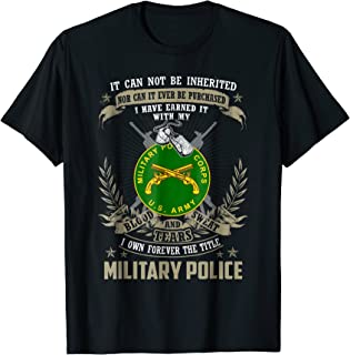 Military Police T-shirt, It Can Not Be Inherited Or Purchase