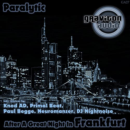 After a Great Night in Frankfurt (DJ Nightnoise Dark Hour Remix)