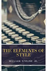 The Elements of Style ( Fourth Edition ) Kindle Edition