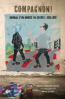 Compagnon! journal d'un noussi en guerre: 2002-2011 (French Edition)