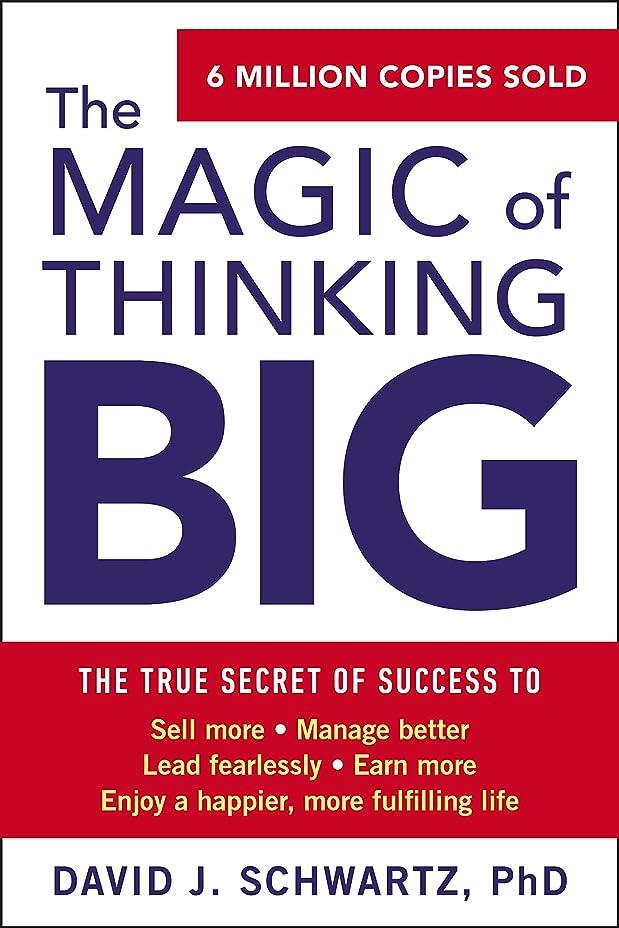 真面目な努力するレバーThe Magic of Thinking Big (English Edition)