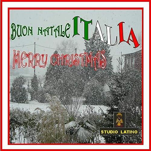 Buon Natale Italia.Buon Natale Italia By Various Artists On Amazon Music Amazon Com