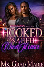 Hooked on a Fifth Ward Menace