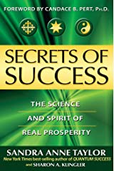 Secrets of Success: The Science and Spirit of Real Prosperity Kindle Edition
