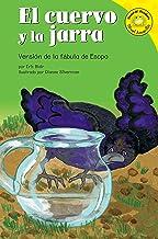 El cuervo y la jarra (Read-it! Readers en Español: Fábulas) (Spanish Edition)