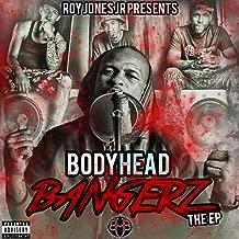 Roy Jones Jr. Presents Body Head Bangerz - EP [Explicit]