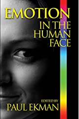 Emotion in the Human Face Kindle Edition