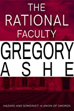 The Rational Faculty (Hazard and Somerset: A Union of Swords Book 1) (English Edition)
