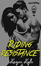 Riding Resistance: Soul Shifterz MC