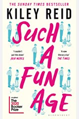 Such a Fun Age: 'The book of the year' Independent Kindle Edition