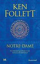 Notre-Dame: Een beknopte geschiedenis van de beroemde kathedraal (Dutch Edition)
