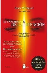 EL EXPERIMENTO DE LA INTENCION (2014) (Spanish Edition) Kindle Edition