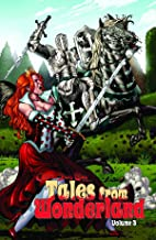 Tales From Wonderland Volume 3