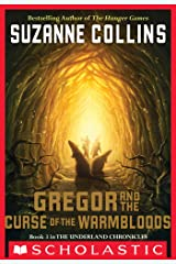 The Underland Chronicles #3: Gregor and the Curse of the Warmbloods Kindle Edition