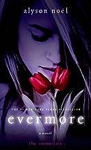 Evermore: The Immortals (English Edition)