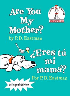 Are You My Mother?/¿Eres tú mi mamá? (The Cat in the Hat Beginner Books / Yo Puedo Leerlo Solo) (Spanish Edition)