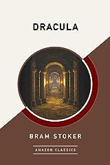 Dracula (AmazonClassics Edition) Kindle Edition