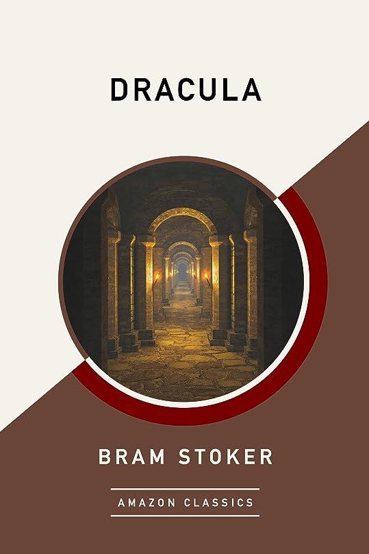立法手錠役立つDracula (AmazonClassics Edition) (English Edition)
